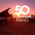 Výber • 50 Best Relaxing Piano Various (3CD)