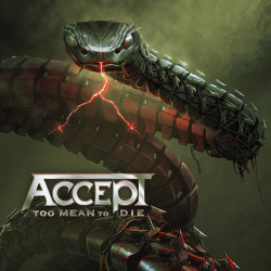 Accept •  Too Mean To Die / Limited Vinyl (2LP)