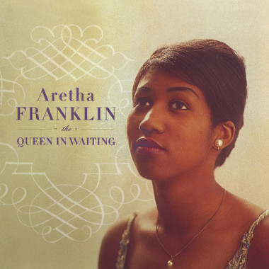 Franklin Aretha • Queen In Waiting (2CD)