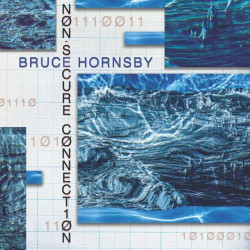 Hornsby Bruce • Non-secure Connection (LP)