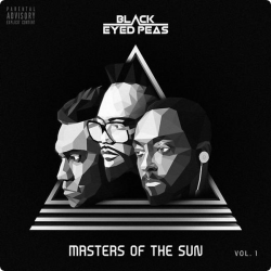 Black Eyed Peas • Masters Of The Sun