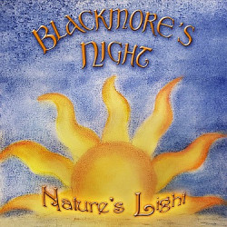 Blackmore's Night • Nature's Light