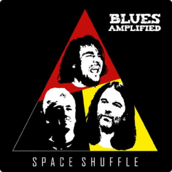 Blues Amplified • Space Shuffle