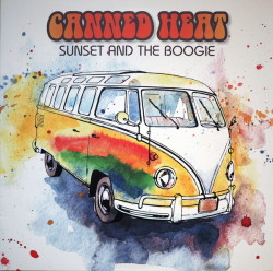 Canned Heat • Sunset And The Boogie (LP)
