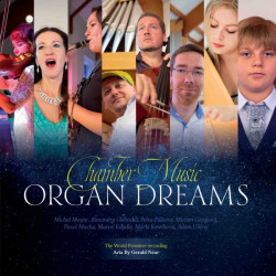 Chamber Music • Organ Dreams