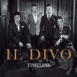 Il Divo • Timeless
