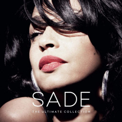 Sade • The Ultimate Collection