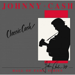 Cash Johnny • Classic Cash: Hall Of Fame Ser (2LP)
