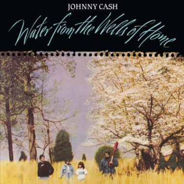 Cash Johnny • Water From The Wells Of Home (LP)