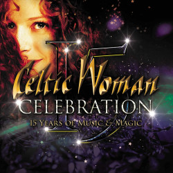 Celtic Woman • Celebration