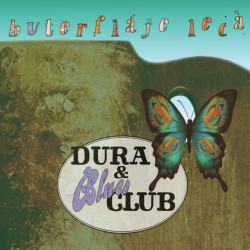 Dura & Blues Club • Buterfláje Lecá