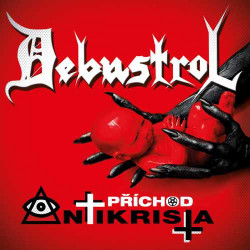 Debustrol • Prichod Antikrista (4CD)