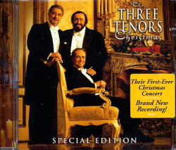 Domingo, Carreras, Pavarotti • The Three Tenors Christmas / International Version