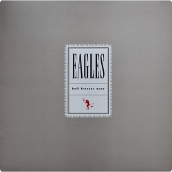 Eagles • Hell Freezes Over