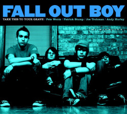 Fall Out Boy • Take This To Your Grave (LP)