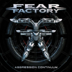 Fear Factory • Aggression Continuum