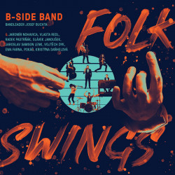 Výber • B-Side Band / Folk Swings