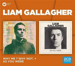 Gallagher Liam • Why Me? Why Not & As You Were (2CD)