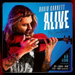 Garrett David • Alive / My Soundtrack