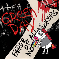 Green Day • Father Of All…