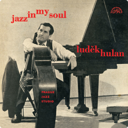 Hulan Luděk • Jazz In My Soul