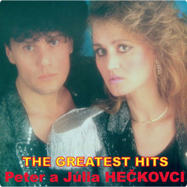 Hečkovci Peter a Júlia • The Greatest Hits