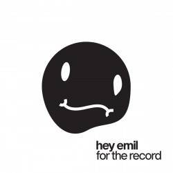 Hey Emil • For The Record (LP)