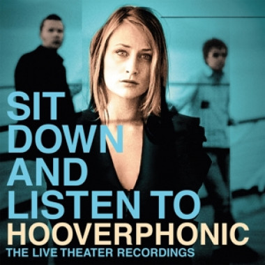 Hooverphonic • Sit Down And Listen To (2LP)