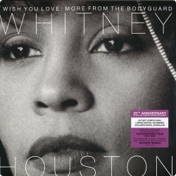 Houston Whitney • I Wish You Love: More From The Bodyguard / 25th Anniversary Edition