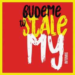 IMT SMILE • Budeme to stále my (LP)