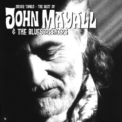 Mayall John & The Bluesbreakers • Silver Tones / The Best Of