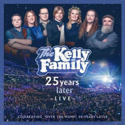 Kelly Family • 25 Years Later / Live (2CD)