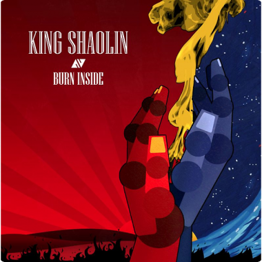 King Shaolin • Burn Inside (EP)