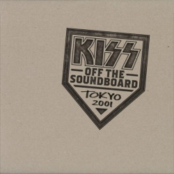 Kiss • Off The Soundboard: Tokyo Dome 2001 (2CD)