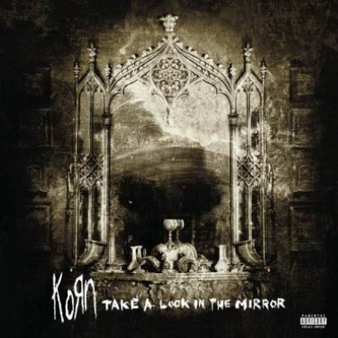 Korn • Take A Look In The Mirror (2LP)