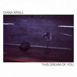 Krall Diana • This Dream Of You