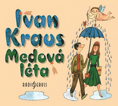 Audiokniha: Kraus Ivan • Medová Léta (CD-MP3)