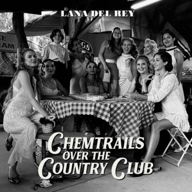 Lana Del Rey • Chemtrails Over The Country Club / Black (LP)
