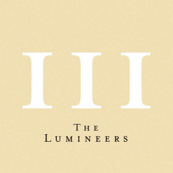 The Lumineers • III