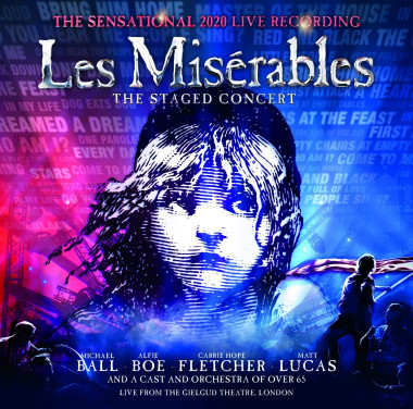 Schönberg  Claude-Michel, Boublil Alain • Les Misérables: The Staged Concert (2CD)