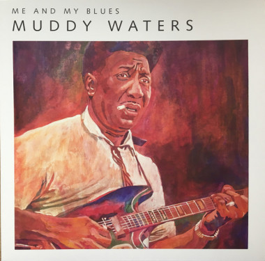 Muddy Waters • Me And My Blues (LP)