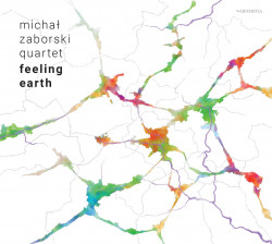 Michal Zaborski Quartet • Feeling Earth