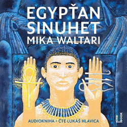 Audiokniha: Waltari Mika • Egypťan Sinuhet (cd-mp3) (4CD)