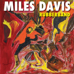 Davis Miles • Rubberband (2LP)