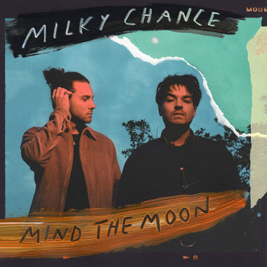 Milky Chance • Mind The Moon (2LP)