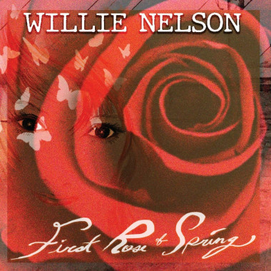 Nelson Willie • First Rose Of Spring (LP)