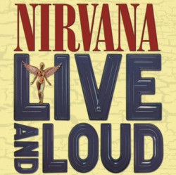 Nirvana • Live And Loud (2LP)