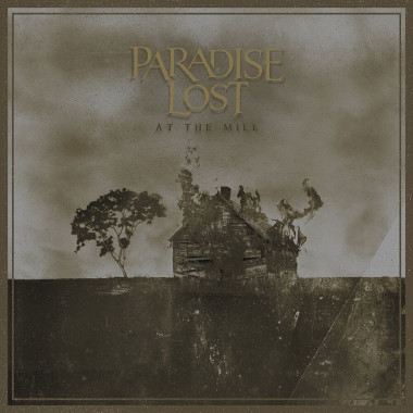 Paradise Lost • At The Mill (2LP)