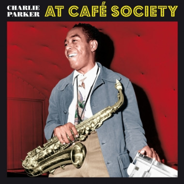 Parker Charlie • At Cafe Society / Coloured (LP)