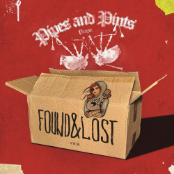 Pipes & Pints • Found And Lost (LP)